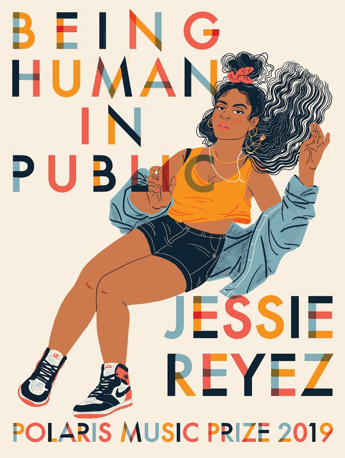 """A colourful drawing of Jessie Reyez wearing a blue jacket, orange tank top, black shorts, and black and white tennis shoets. Around her neck are two necklaces, hanging away from her to give Reyez a sense of motion. In capital letters at the top of the post on the left are the words """"Being Human in Public."""" On the right are the words """"Jessie Reyez"""", also in capital letters. On the bottom are the words """"Polaris Music Prize 2019"""""""