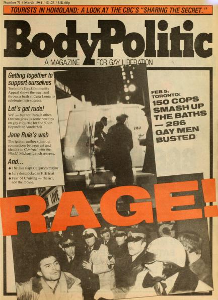 """A magazine cover for The Body Politic with the words """"Rage"""" written in large letters across the middle in front an image of men being escorted by police."""