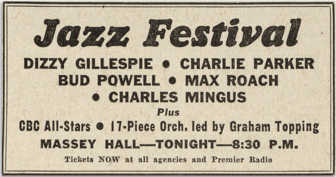 An advertisement for a Jazz Festival featuring Dizzy Gillespie, Charlie Parker, Bud Powell, Max Roach, and Charles Mingus at Massey Hall.