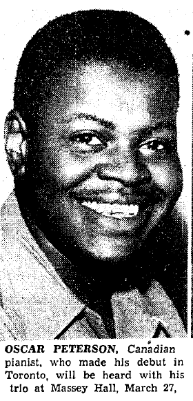 """A Toronto Star newspaper feature with a headshot of Oscar Peterson. Underneath is written: """"Oscar Peterson, Canadian pianist, who made his debut in Toronto, will be heard with his trio at Massey Hall, March 27"""""""