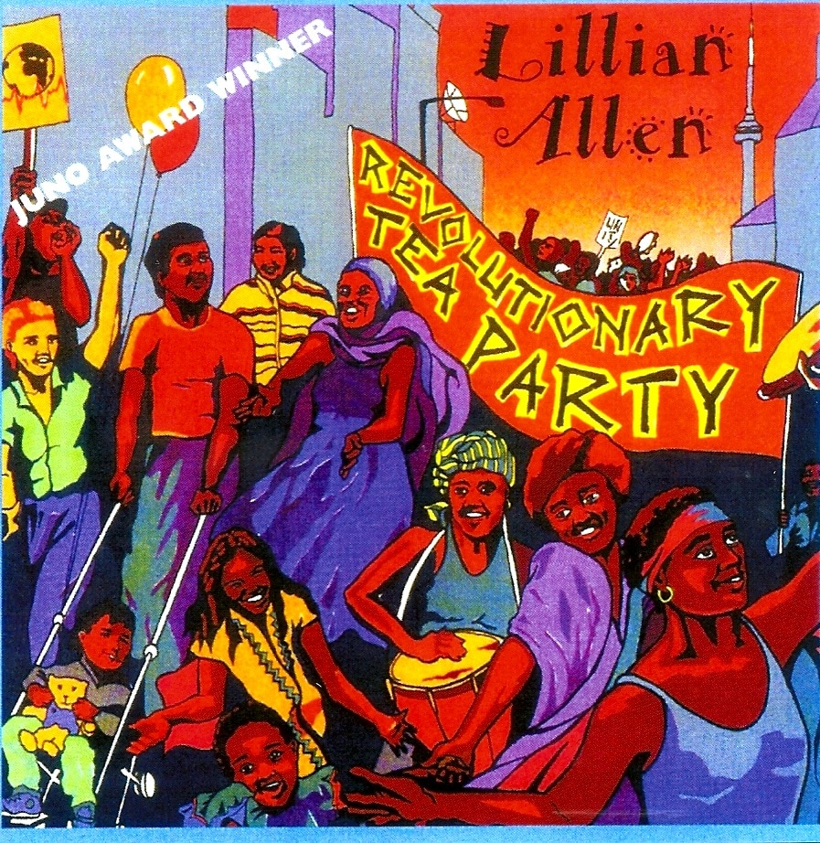 """A colourful illustration of an album cover that includes the words """"Lillian Allen"""" written in the top right-hand corner. Below that on a banner is written """"Revolutionary Tea Party"""". The rest of the scene is made up of several drawings of individuals, gathered together, from disparate backgrounds and  cultures. Some are playing musical instruments. There are balloons and some images of a Toronto skyline behind them."""