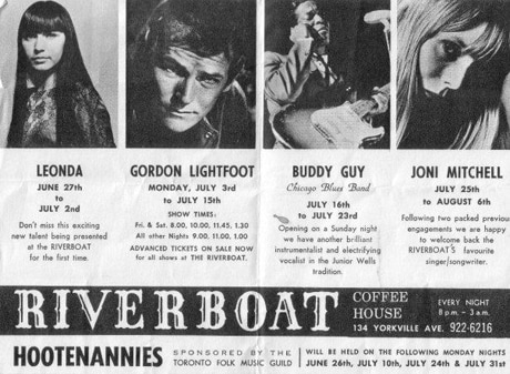 "A black and white ad for the Riverboat Coffee House ""Hootenannies"". At the top are four side by side images of singers and songwriters, with their name, when they will be performing,  and a brief biography. From left to right: Leonda, Gordon Lightfoot, Buddy Guy, and Joni Mitchell."